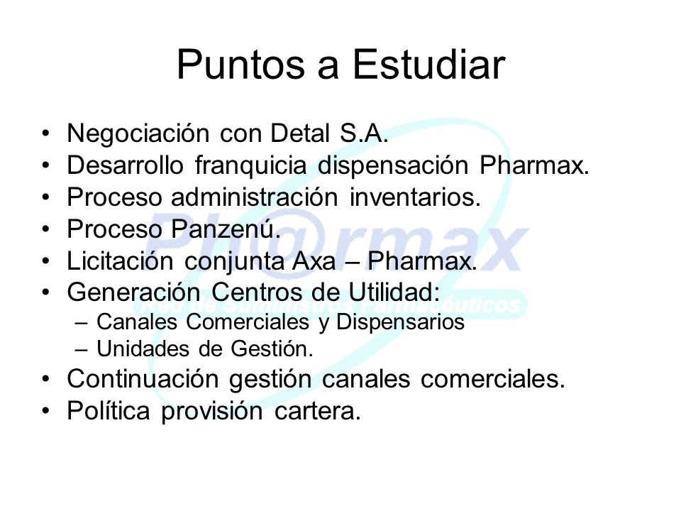 Puntos a Estudiar Negociación con Detal S.A. Desarrollo franquicia dispensación Pharmax.