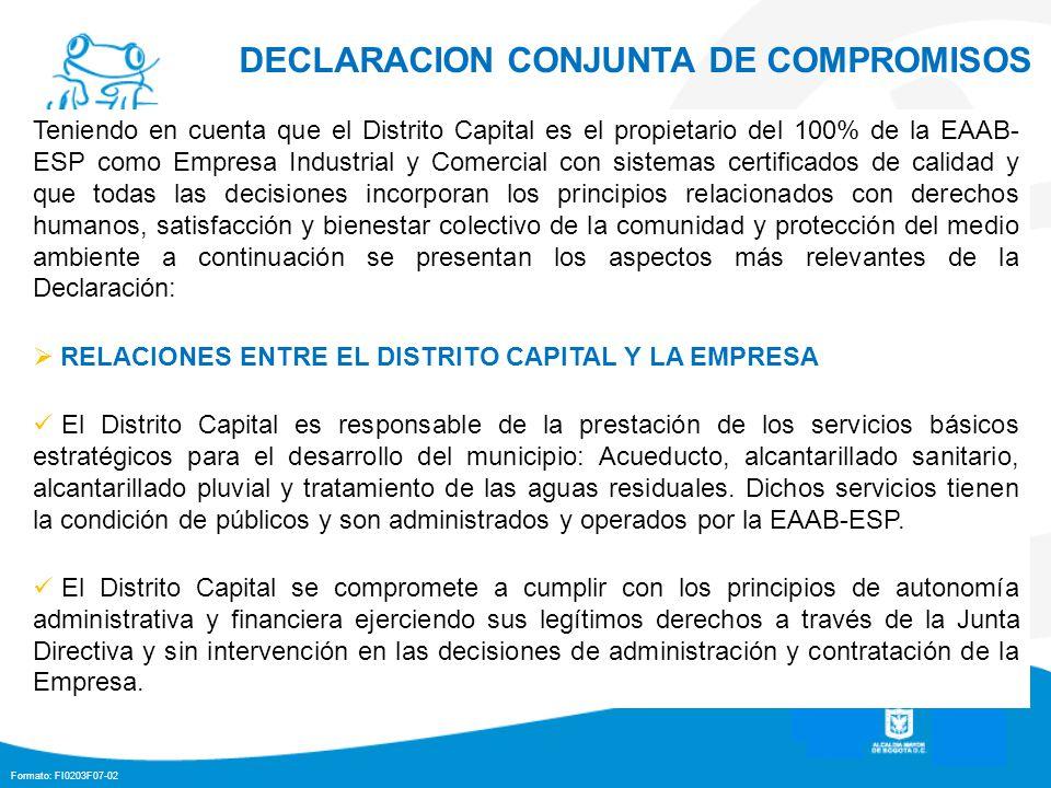 Formato: FI0203F07-02 Teniendo en cuenta que el Distrito Capital es el propietario del 100% de la EAAB- ESP como Empresa Industrial y Comercial con si
