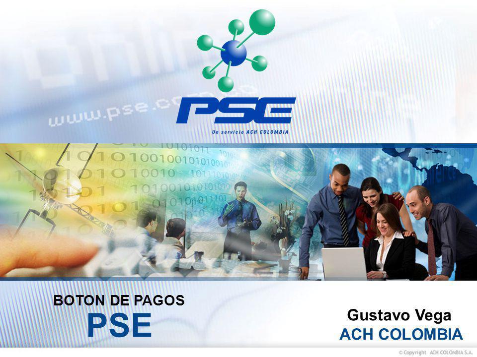 Gustavo Vega ACH COLOMBIA BOTON DE PAGOS PSE