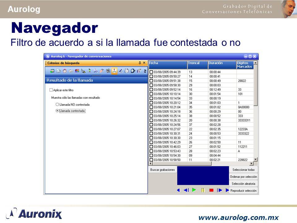 www.aurolog.com.mx Aurolog Filtro de acuerdo a si la llamada fue contestada o no Navegador