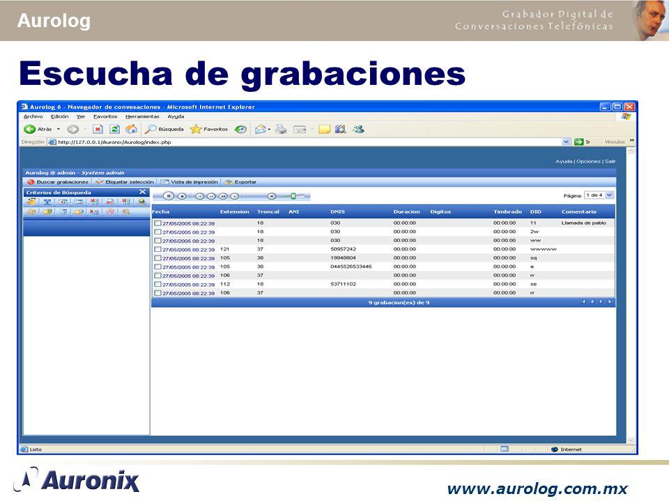 www.aurolog.com.mx Aurolog Escucha de grabaciones