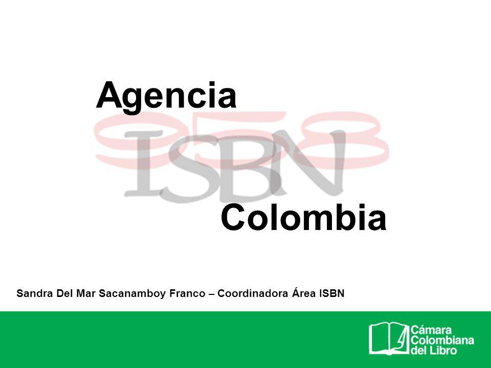 Colombia Sandra Del Mar Sacanamboy Franco – Coordinadora Área ISBN Agencia