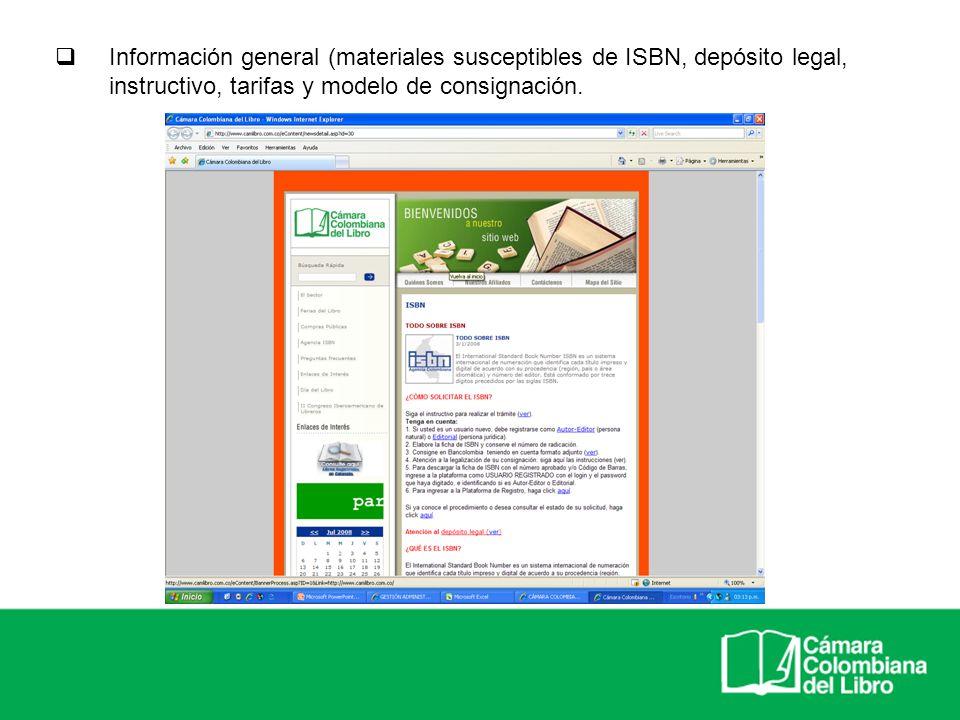 Información general (materiales susceptibles de ISBN, depósito legal, instructivo, tarifas y modelo de consignación.