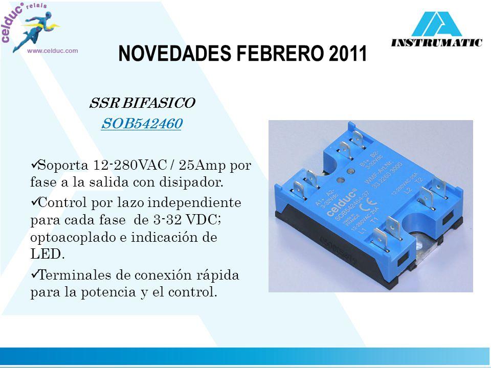 NOVEDADES FEBRERO 2011 SSR BIFASICO SOB542460 Soporta 12-280VAC / 25Amp por fase a la salida con disipador. Control por lazo independiente para cada f