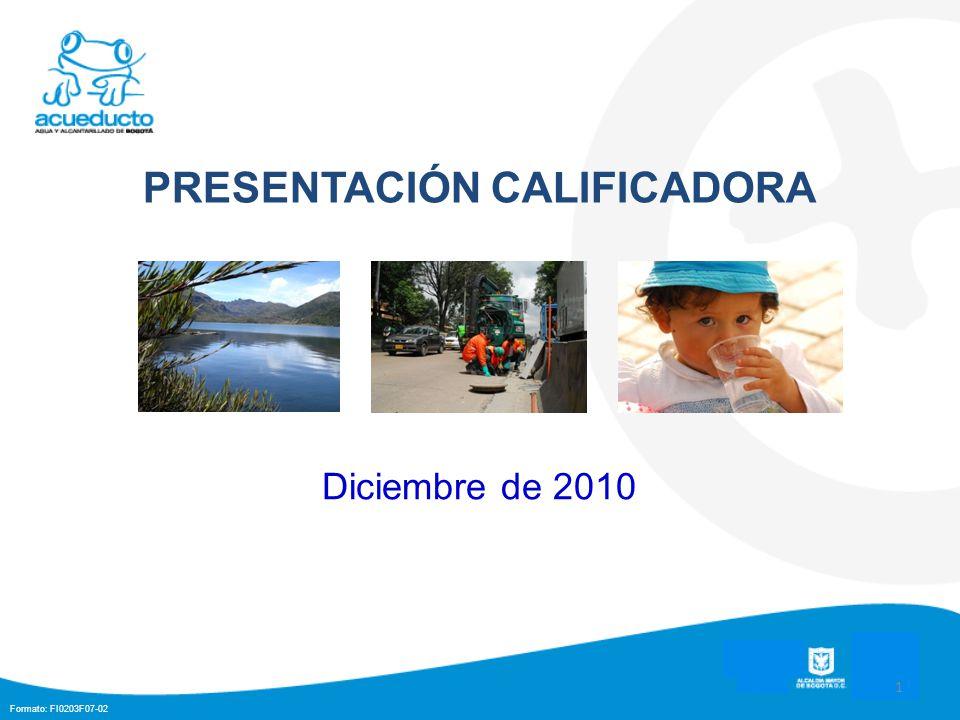 Formato: FI0203F07-02 PRESENTACIÓN CALIFICADORA Diciembre de 2010 1
