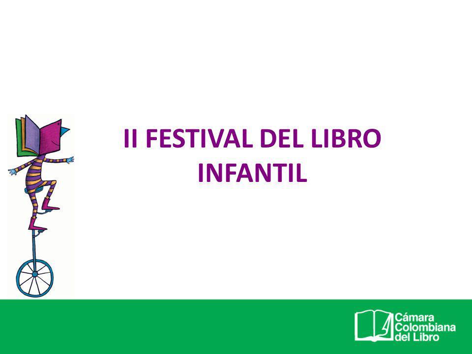 Del 13 al 21 de octubre de 2007 se celebró el Primer Festival del Libro Infantil en librerías y bibliotecas de Bogotá.