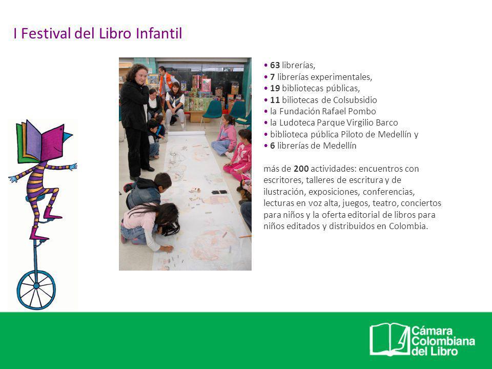 63 librerías, 7 librerías experimentales, 19 bibliotecas públicas, 11 biliotecas de Colsubsidio la Fundación Rafael Pombo la Ludoteca Parque Virgilio