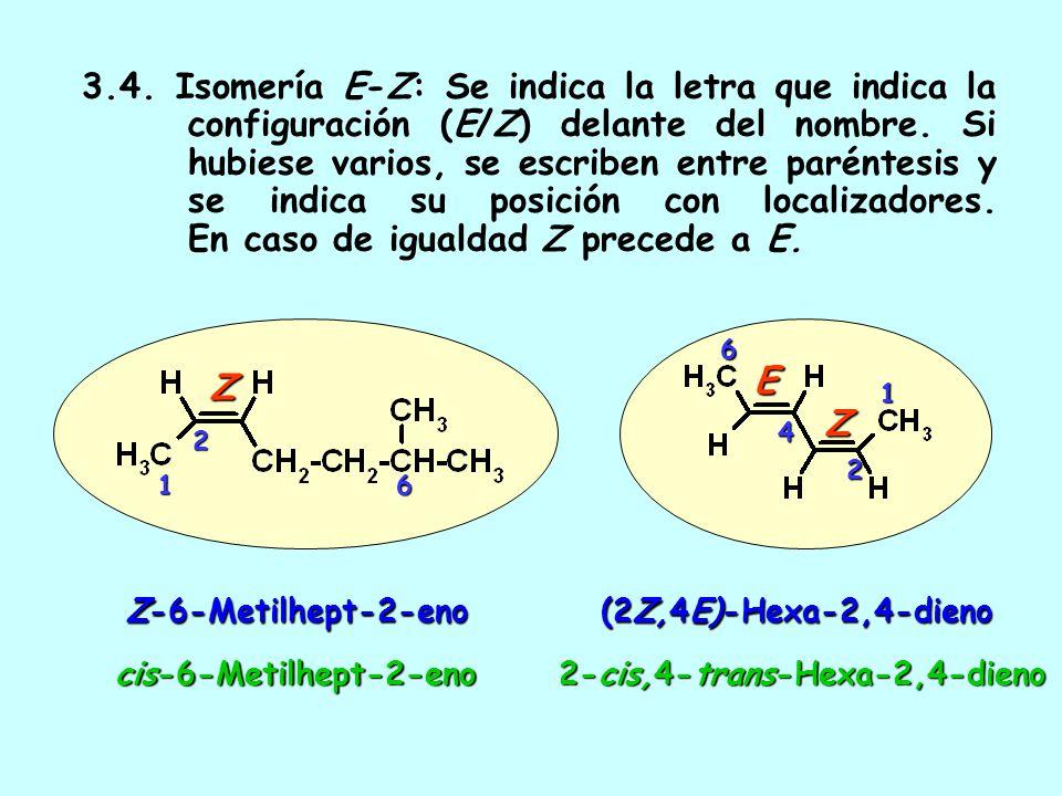 3.3. Dobles y triples enlaces: se indica el sufijo -eno antes que -ino Trideca-1,8-dien-5,11-diino1511138