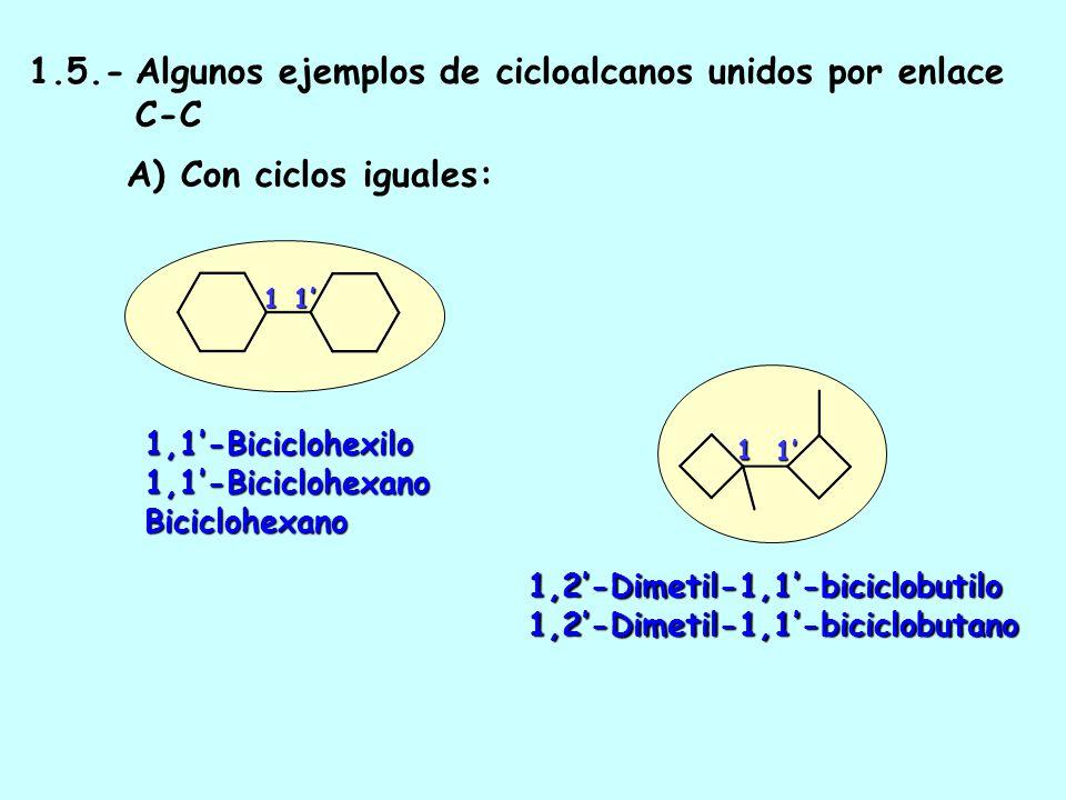 ISOMERÍA EN CICLOALCANOS 1,2-Dimetilciclohexano cis-1,2-Dimetilciclohexano trans-1,2-Dimetilciclohexano