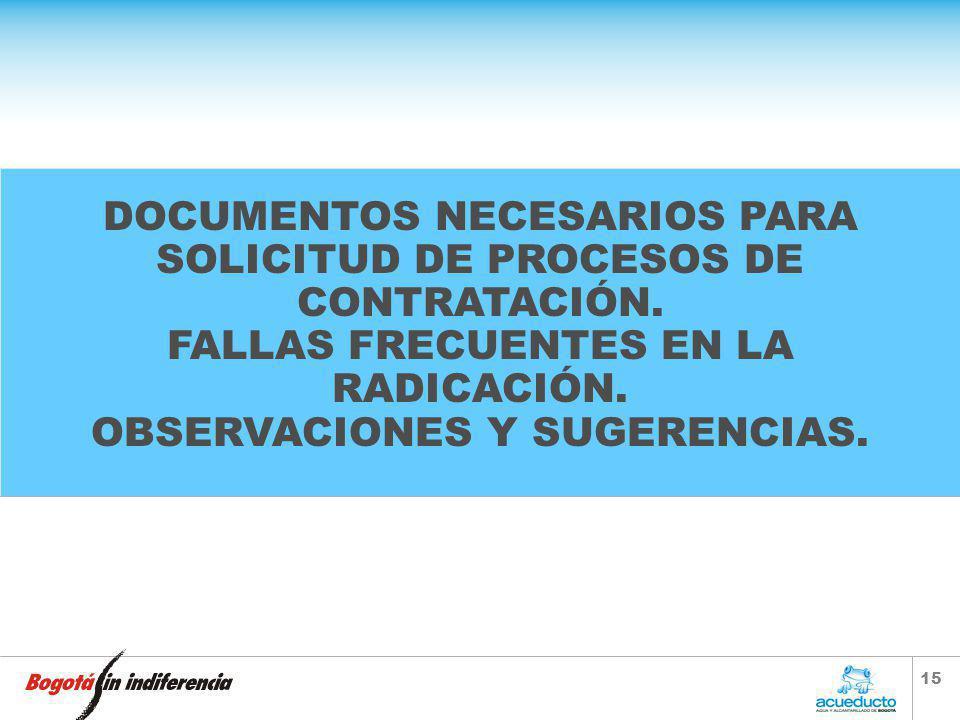 14 SOLICITUDES DE CONTRATACION CONSULTORIA Son contratos de CONSULTORIA los que se celebran referentes a los estudios necesarios para la ejecución de
