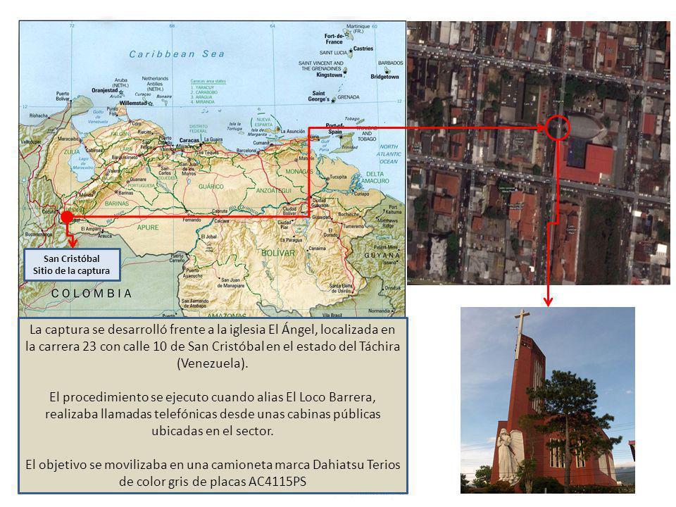 San Cristóbal Sitio de la captura La captura se desarrolló frente a la iglesia El Ángel, localizada en la carrera 23 con calle 10 de San Cristóbal en