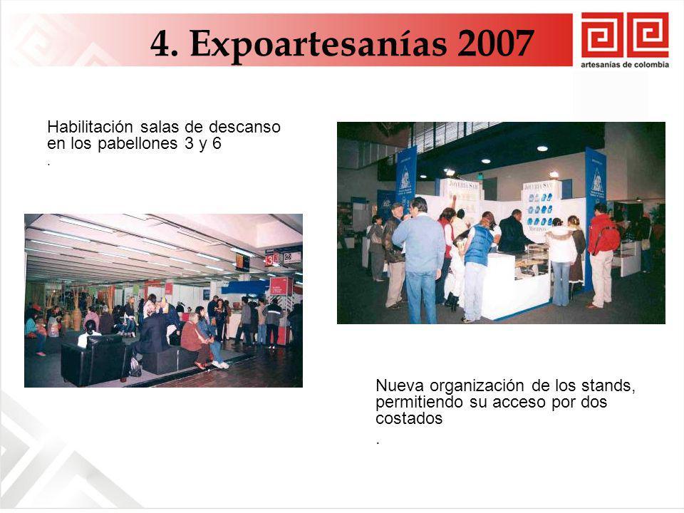 4. Expoartesanías 2007 Habilitación salas de descanso en los pabellones 3 y 6.