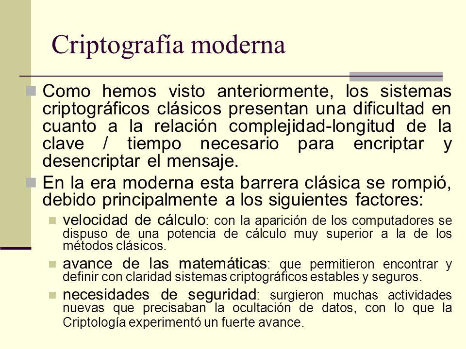 Como hemos visto anteriormente, los sistemas criptográficos clásicos presentan una dificultad en cuanto a la relación complejidad-longitud de la clave / tiempo necesario para encriptar y desencriptar el mensaje.