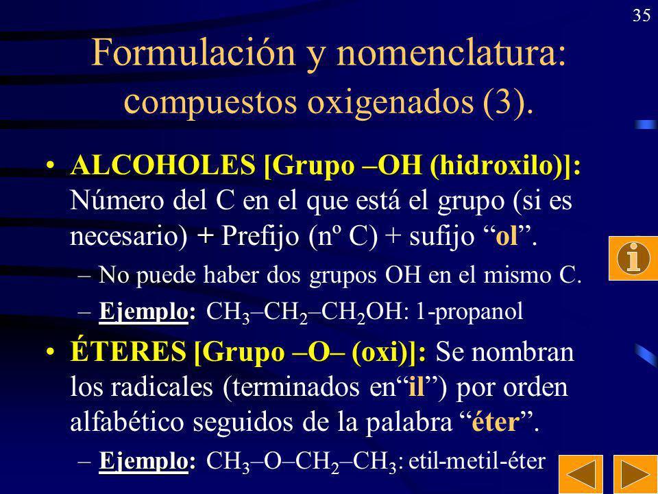34 3-butenal 2,4-pentanodiona metanal metil-butanona 2,3-dimetil-butanal Ejercicio: Nombrar los siguientes aldehídos y cetonas: CH 2 =CH–CH 2 –CHO CH 3 –CO–CH 2 –CO–CH 3 CH 2 O CH 3 –CH–CO–CH 3 | CH 3 CH 3 –CH–CH–CHO | | CH 3 CH 3