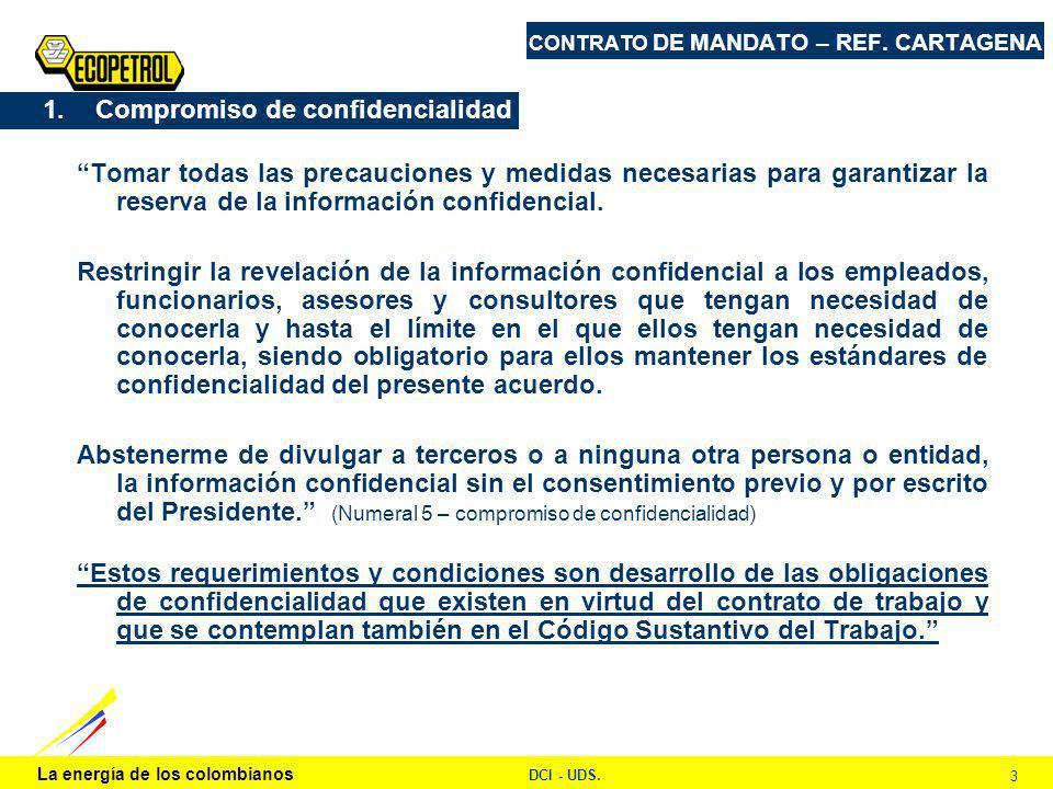 La energía de los colombianos DCI - UDS. 3 CONTRATO DE MANDATO – REF.