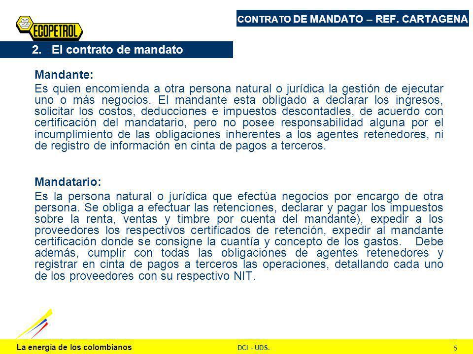 La energía de los colombianos DCI - UDS. 5 CONTRATO DE MANDATO – REF.