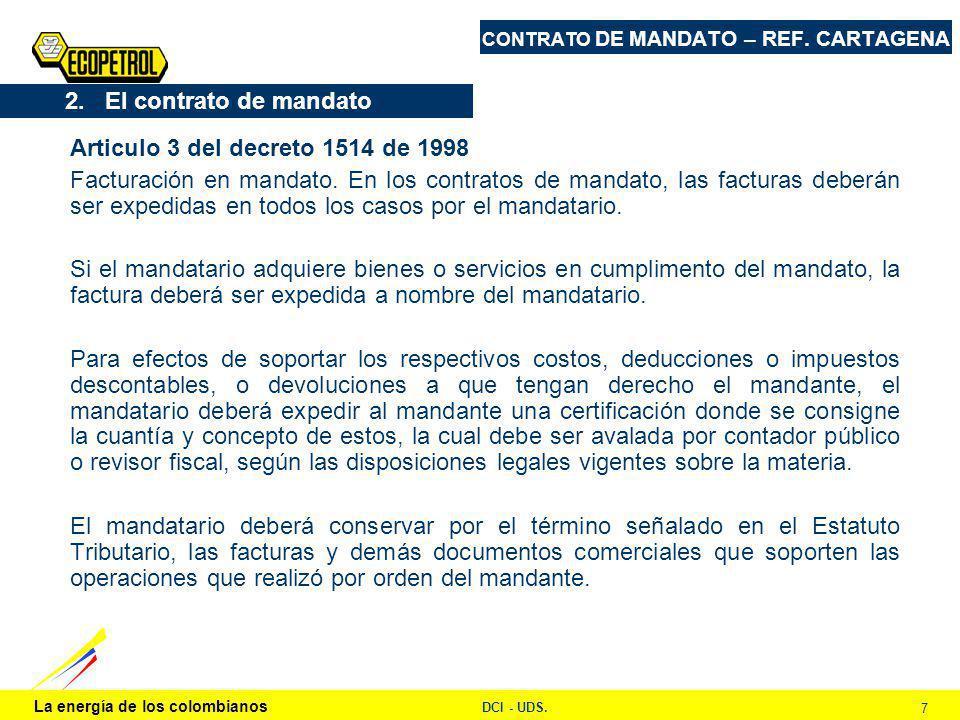 La energía de los colombianos DCI - UDS. 7 CONTRATO DE MANDATO – REF.