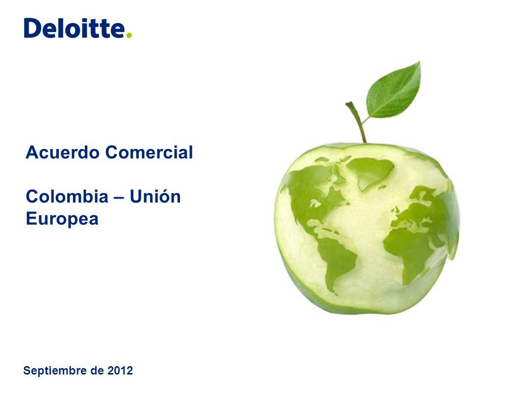 Acuerdo Comercial Colombia – Unión Europea Septiembre de 2012