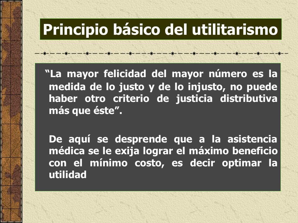 La mayor felicidad del mayor número es la medida de lo justo y de lo injusto, no puede haber otro criterio de justicia distributiva más que éste. De a