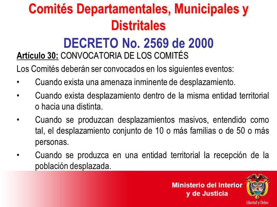 Comités Departamentales, Municipales y Distritales Comités Departamentales, Municipales y Distritales DECRETO No. 2569 de 2000 CONVOCATORIA DE LOS COM