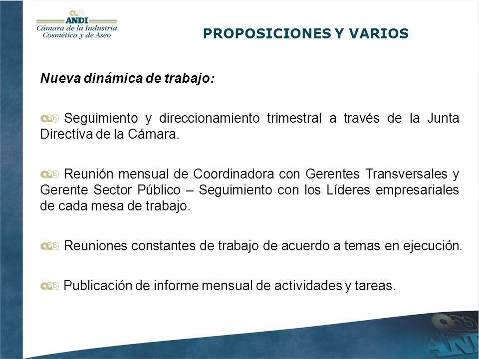 Nueva dinámica de trabajo: Seguimiento y direccionamiento trimestral a través de la Junta Directiva de la Cámara.