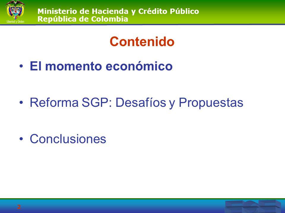 Ministerio de Hacienda y Crédito Público República de Colombia 23 Contenido El momento económico Reforma SGP: Consideraciones Conclusiones