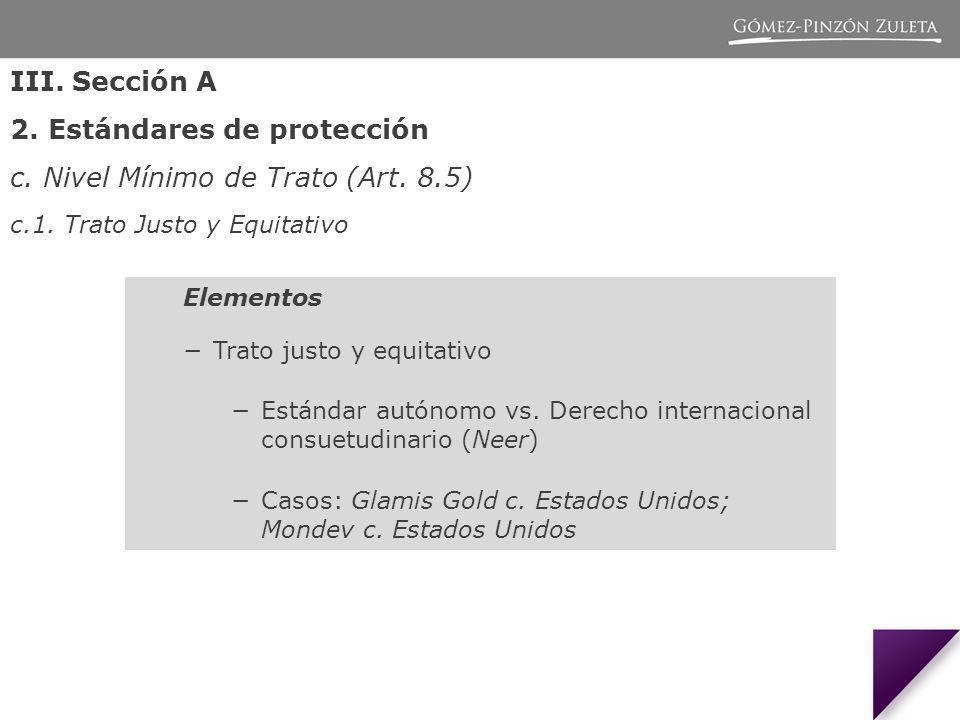 Elementos Trato justo y equitativo Estándar autónomo vs.