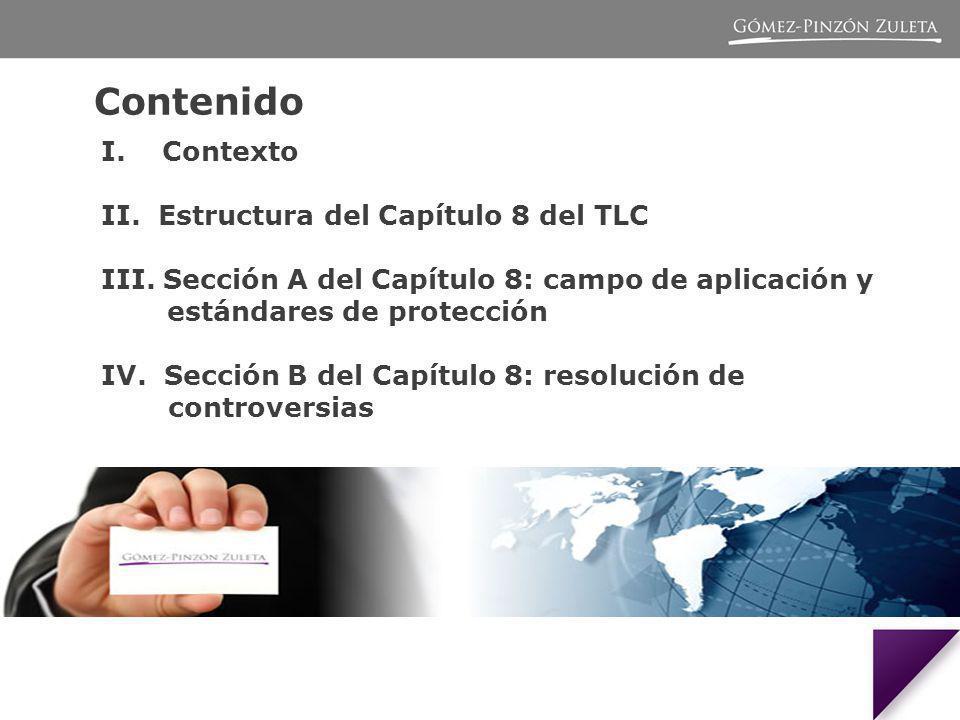 Contenido I.Contexto II. Estructura del Capítulo 8 del TLC III.