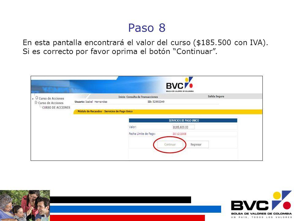 Paso 8 En esta pantalla encontrará el valor del curso ($185.500 con IVA).
