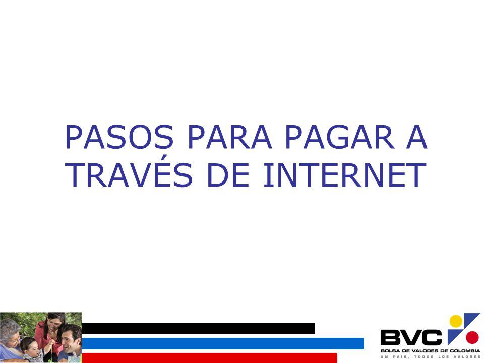 PASOS PARA PAGAR A TRAVÉS DE INTERNET