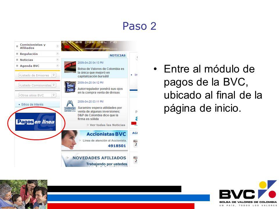 Paso 2 Entre al módulo de pagos de la BVC, ubicado al final de la página de inicio.