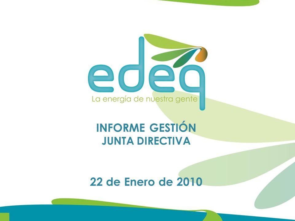 INFORME GESTIÓN JUNTA DIRECTIVA 22 de Enero de 2010