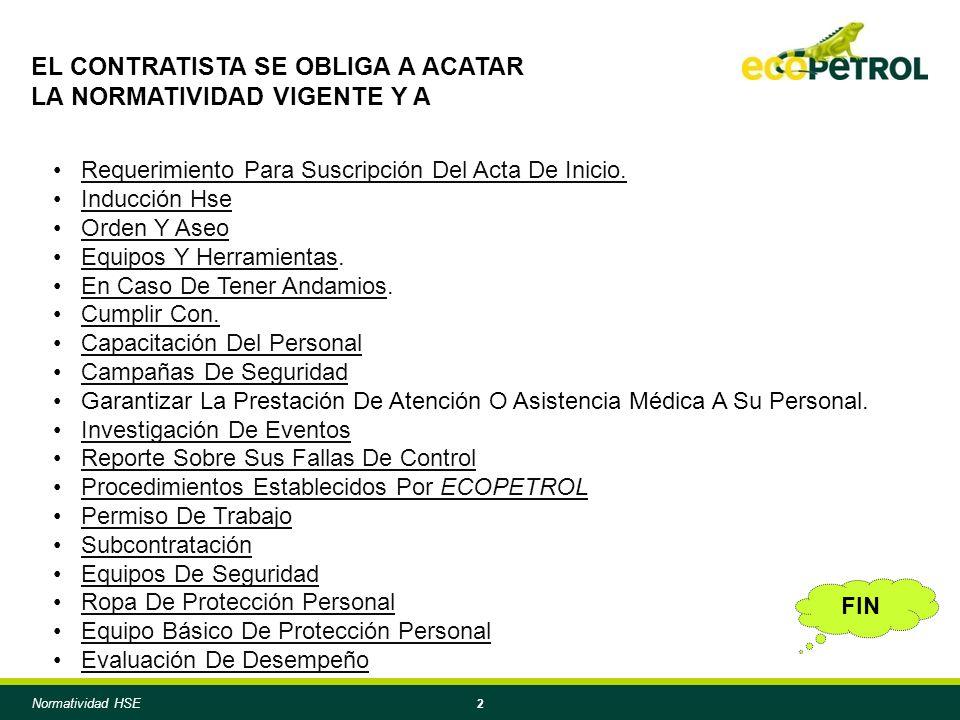 2 EL CONTRATISTA SE OBLIGA A ACATAR LA NORMATIVIDAD VIGENTE Y A Requerimiento Para Suscripción Del Acta De Inicio.