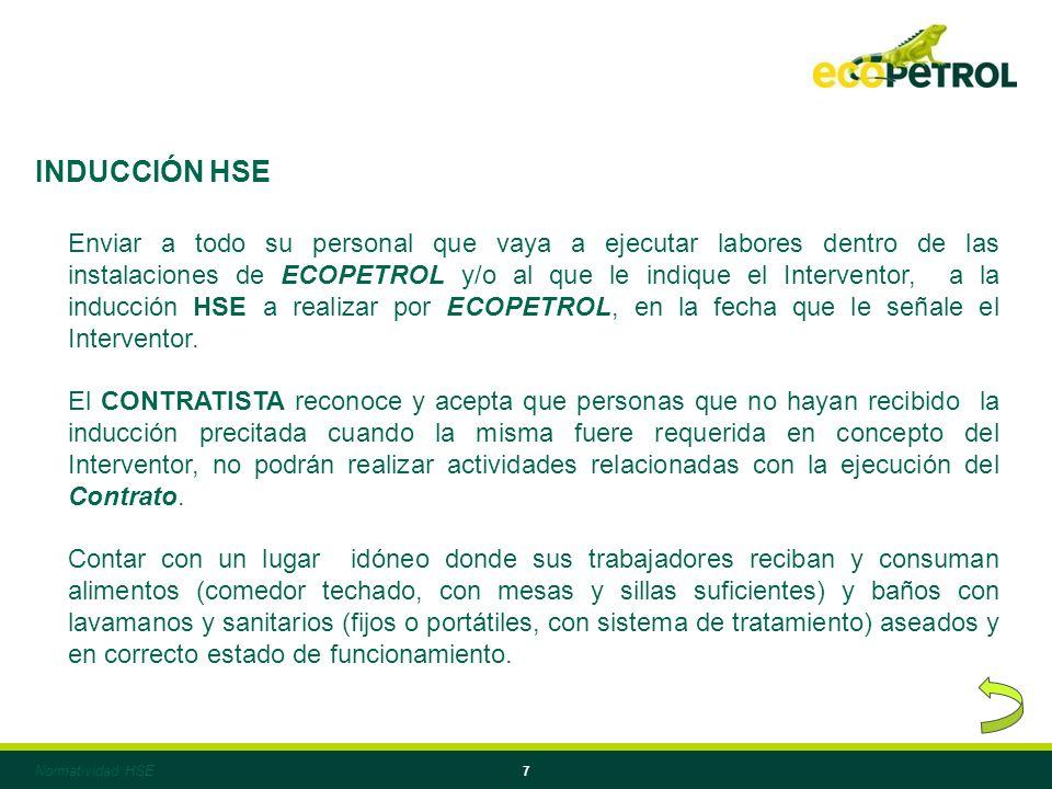 7 Enviar a todo su personal que vaya a ejecutar labores dentro de las instalaciones de ECOPETROL y/o al que le indique el Interventor, a la inducción HSE a realizar por ECOPETROL, en la fecha que le señale el Interventor.
