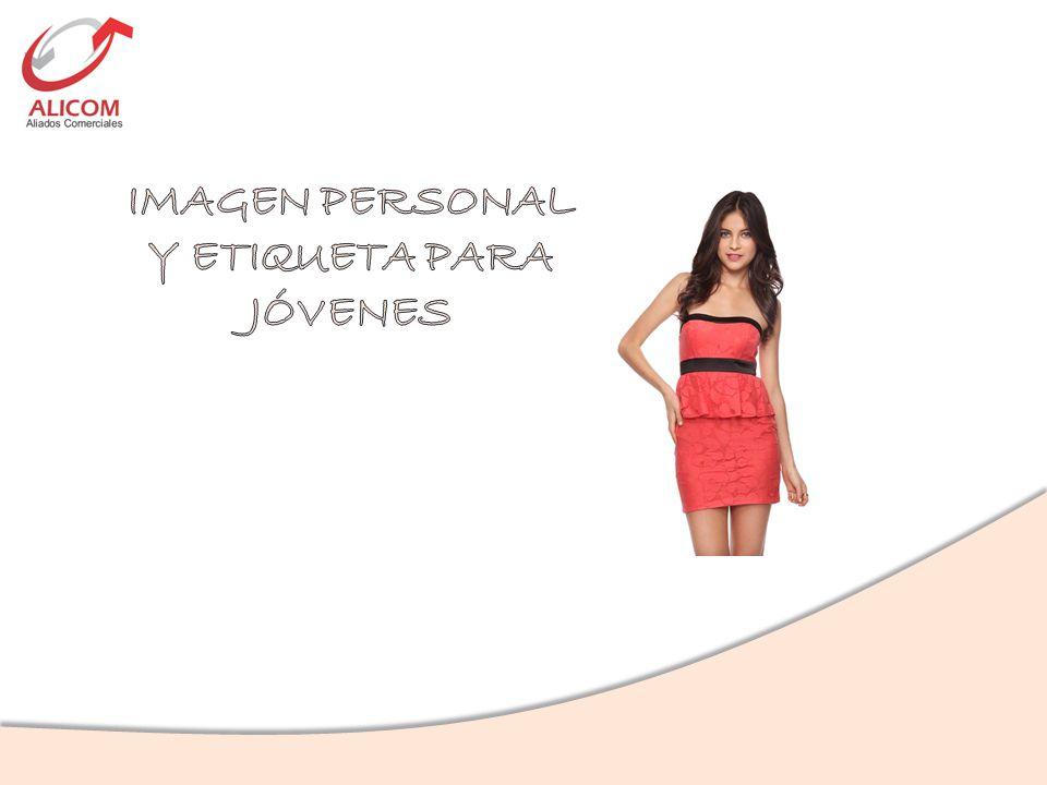 Charla de Imagen Personal y Etiqueta diseñada especialmente para Jóvenes y Jovencitas.