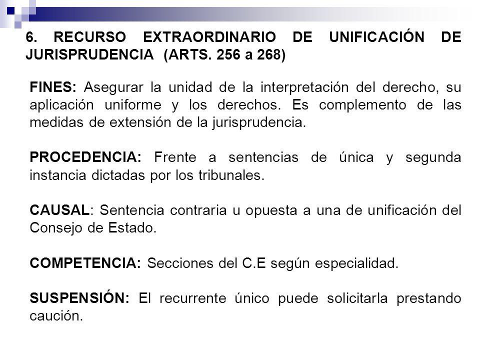 6.RECURSO EXTRAORDINARIO DE UNIFICACIÓN DE JURISPRUDENCIA (ARTS.