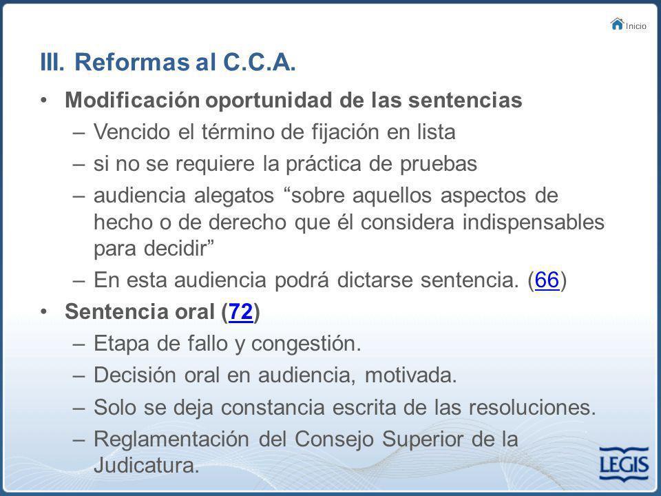 III.Reformas al C.C.A.