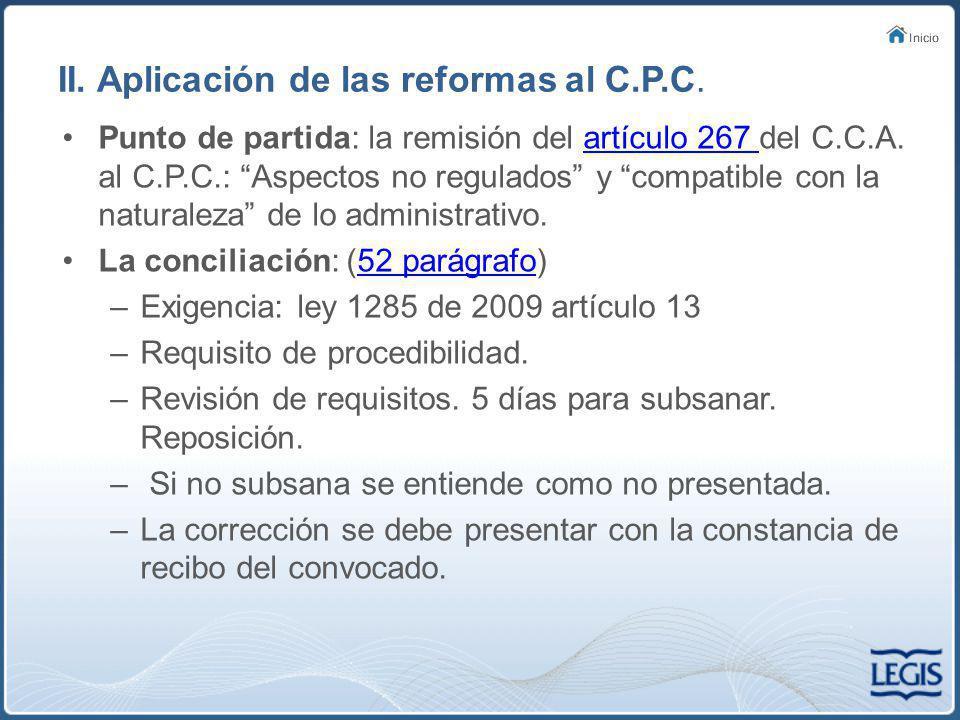 II.Aplicación de las reformas al C.P.C.