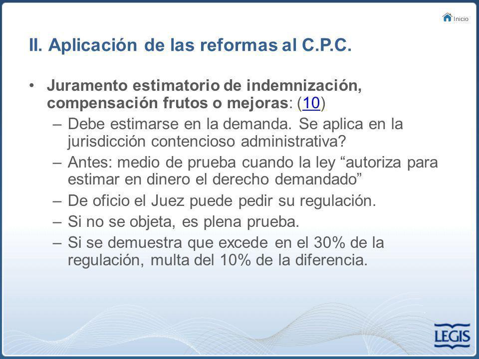 III.Reformas al C.C.A. Apelación de Autos.