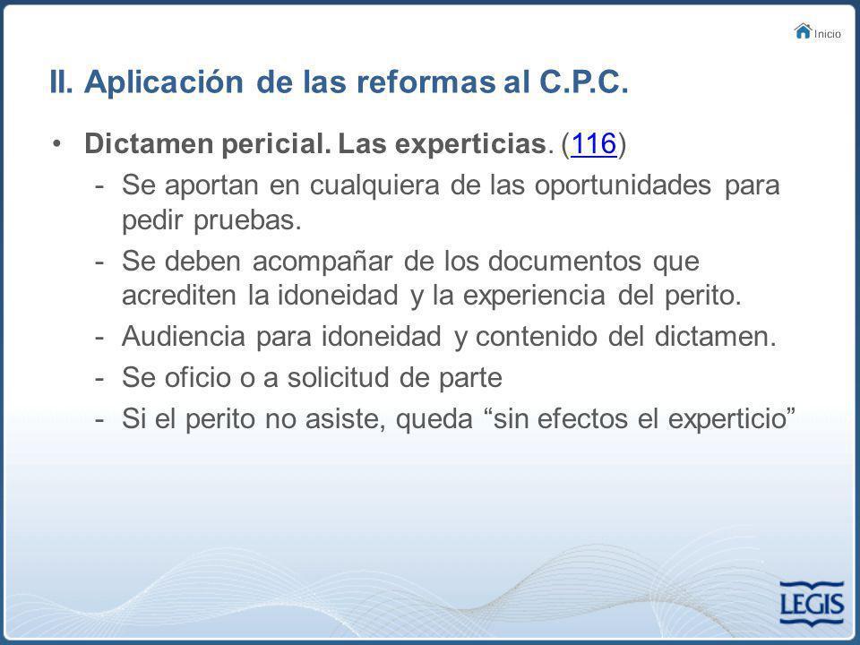 II.Aplicación de las reformas al C.P.C. Incidentes.