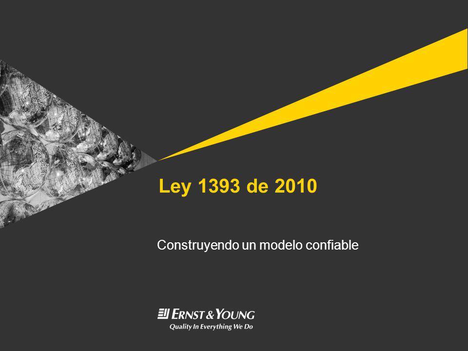 Ley 1393 de 2010 Construyendo un modelo confiable