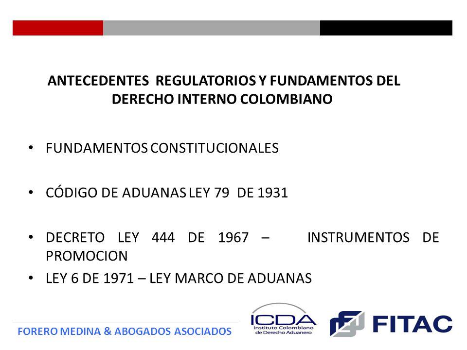 FORERO MEDINA & ABOGADOS ASOCIADOS OTROS SUJETOS DE LA RELACION JURIDICA ADUANERA SEGÚN EL DECRETO 2685 DE 1999 OTROS SUJETOS ADUANEROS INTERVINIENTES: Serán responsables de las obligaciones que se deriven por su intervención: - El transportador, - El agente de carga internacional, - El depositario, Intermediario Aduanero (agente de aduanas) y El declarante Cada uno en los términos previstos en la regulación.