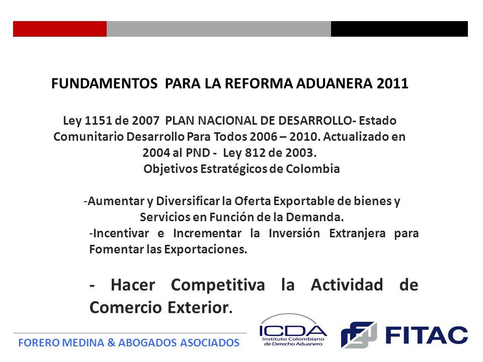 Ser instrumentos para la competitividad Lucha contra el contrabando.