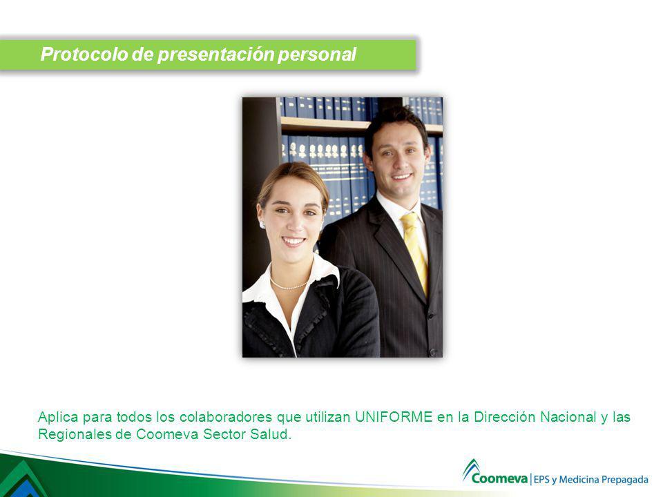 Aplica para todos los colaboradores de Coomeva Sector Salud que utilizan uniforme.