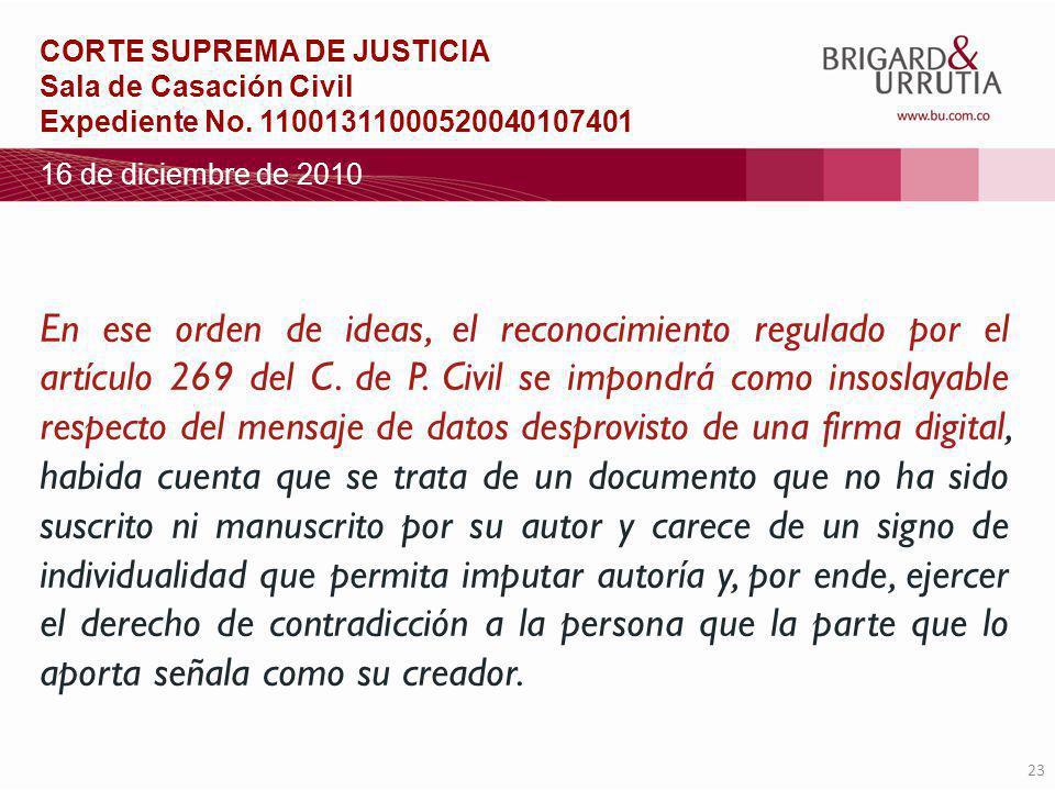 23 En ese orden de ideas, el reconocimiento regulado por el artículo 269 del C.
