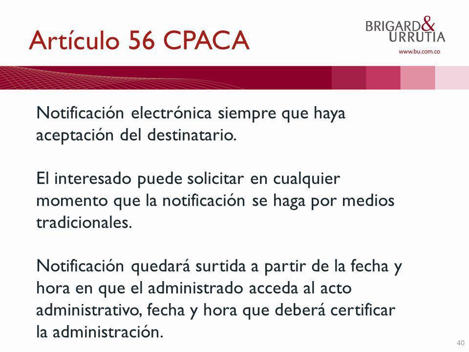 40 Notificación electrónica siempre que haya aceptación del destinatario.