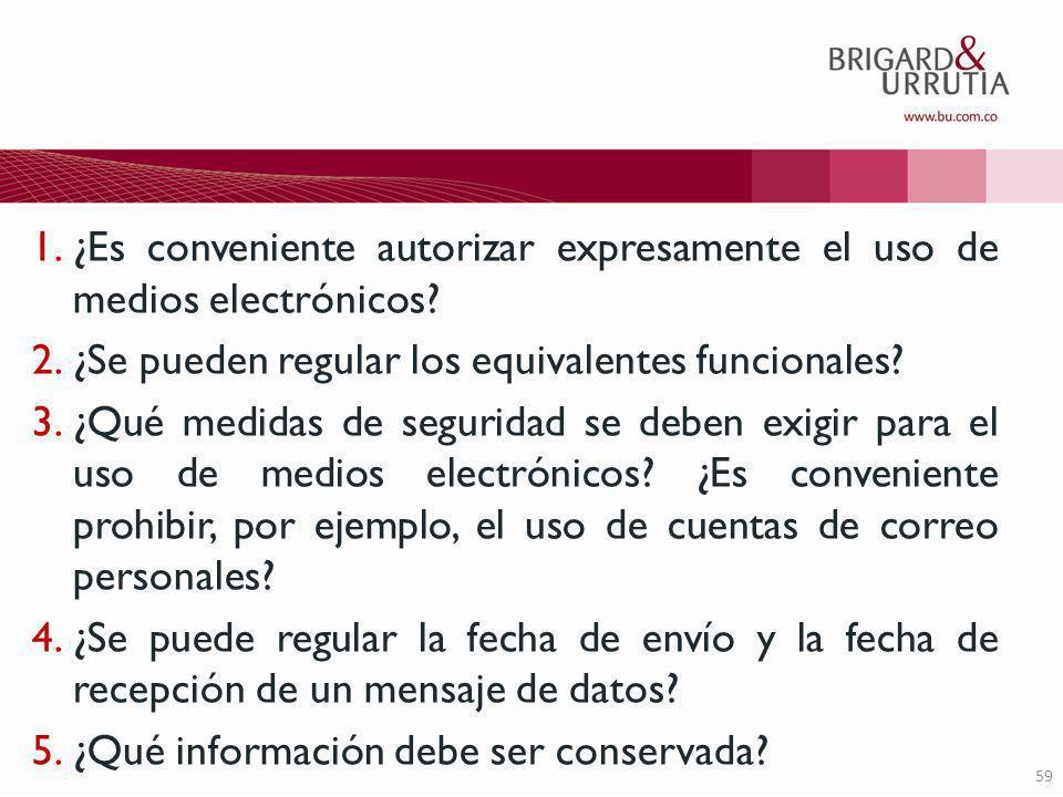 59 1.¿Es conveniente autorizar expresamente el uso de medios electrónicos.