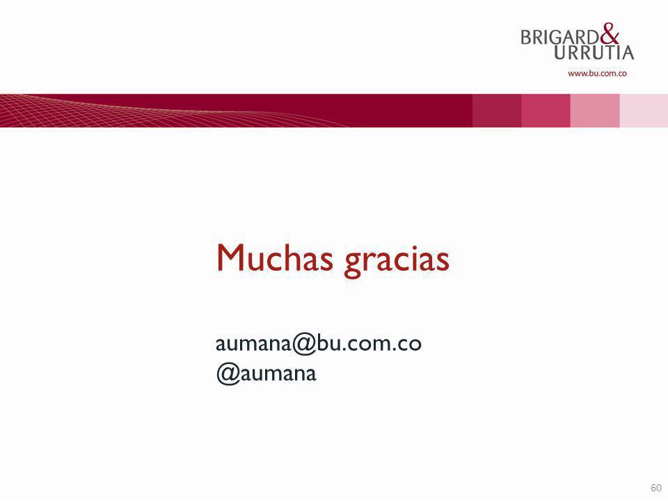 60 Muchas gracias aumana@bu.com.co @aumana
