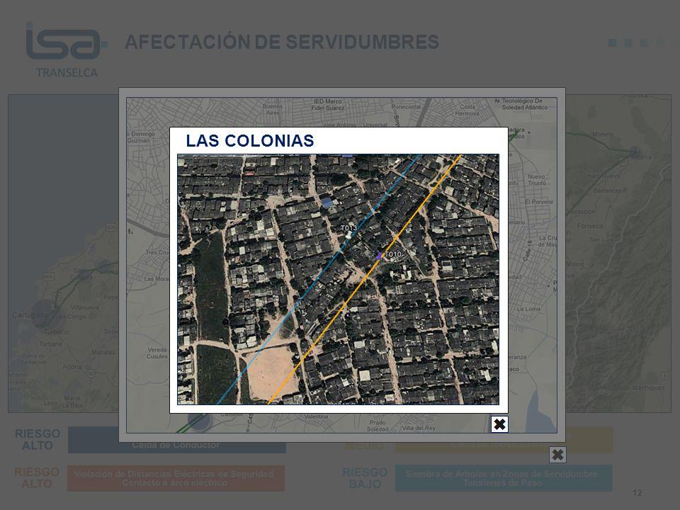 AFECTACIÓN DE SERVIDUMBRES 12 LAS COLONIAS