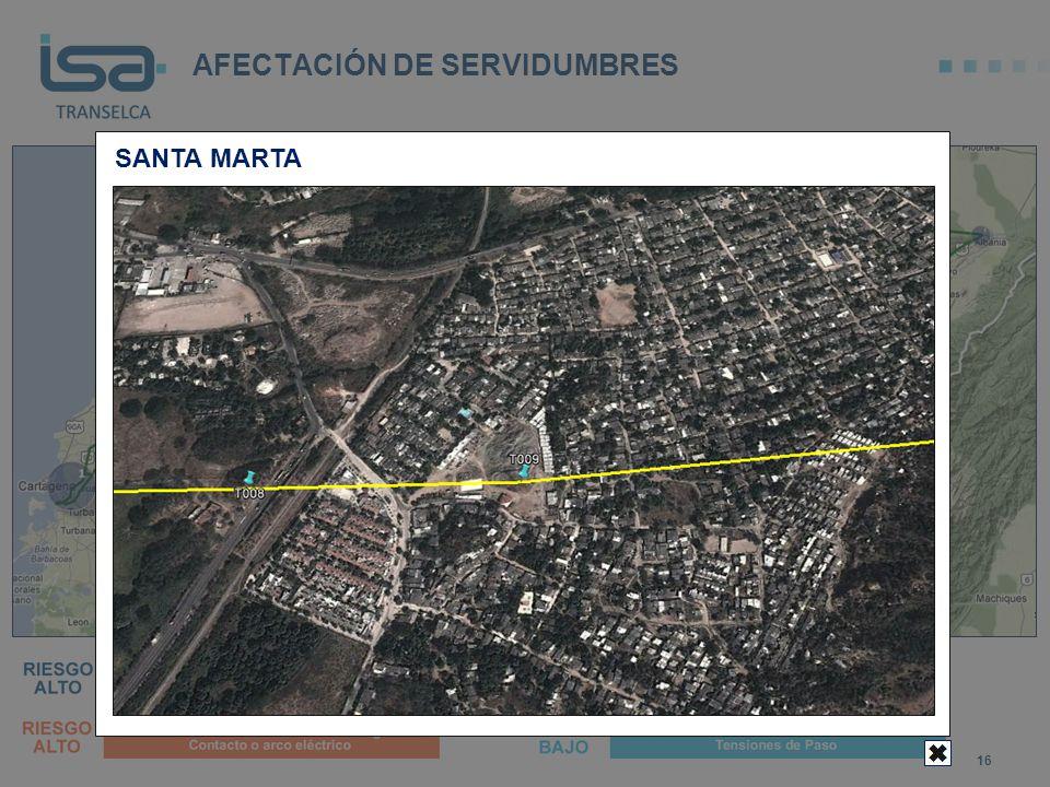 AFECTACIÓN DE SERVIDUMBRES 16 SANTA MARTA